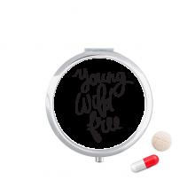 年轻野性自由励志短语 圆形药盒便携镜子迷你药丸盒子礼物