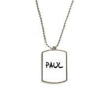 手写英文名个性私人订制Paul 不锈钢狗牌身份牌项链